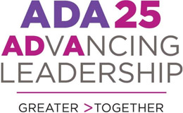 ADA 25 Advancing Leadership